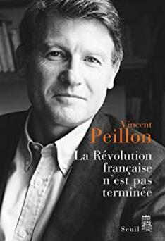 Vincent Peillon, la Révolution française n'est pas terminée