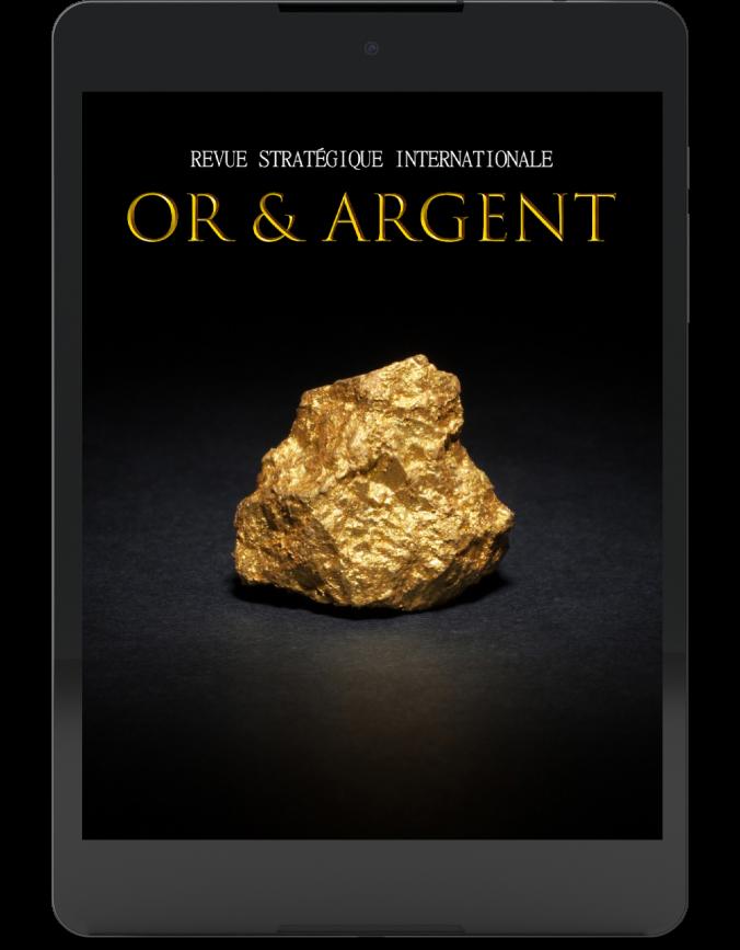 Or & Argent : revue économique mensuelle