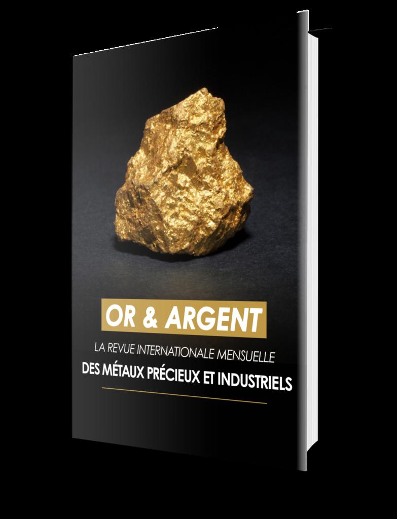 Or & Argent la revue mensuelle deGéopolitique Profonde