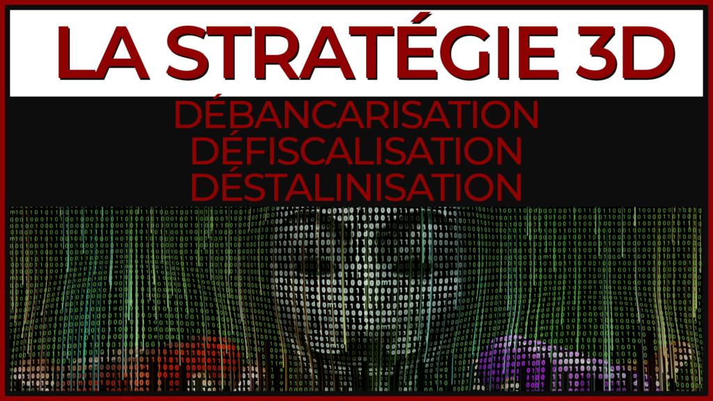 La Stratégie 3D : investir et se débancariser