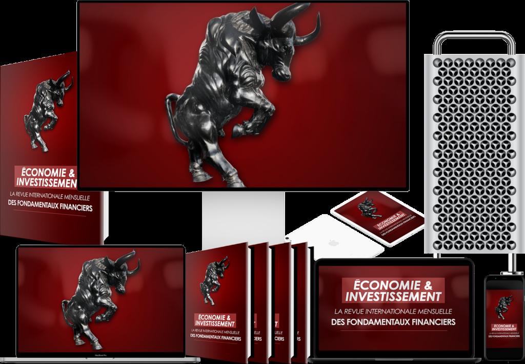 Economie et investissement la revue complète tous les mois avec les fondamentaux financiers